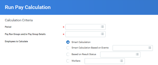 Workday Payroll Run Pay Calculation